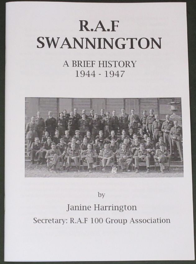 R.A.F Swannington, A Brief History 1944-1947, by Janine Harrington